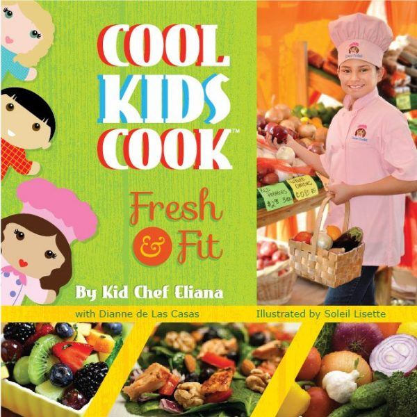 Cool Kids Cook Fresh and Fit Book Cover